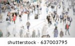 people crowd. background with... | Shutterstock . vector #637003795