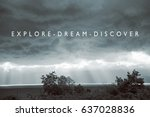 Small photo of Explore Dream Discover / Travel Adventure Concept