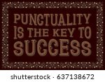 punctuality is the key to... | Shutterstock .eps vector #637138672