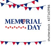 usa memorial day background ... | Shutterstock .eps vector #637163986