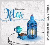 hand drawn ramadan iftar with... | Shutterstock .eps vector #637179856