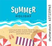 summer holiday concept vector... | Shutterstock .eps vector #637235965