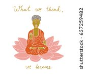 buddha buddhism body silhouette ... | Shutterstock .eps vector #637259482