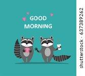 good morning  greeting card....   Shutterstock .eps vector #637389262