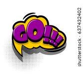 lettering go. comics book text...   Shutterstock .eps vector #637432402