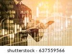double exposure businessman and ... | Shutterstock . vector #637559566