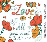 love is all you need concept... | Shutterstock .eps vector #637784332