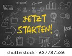 "german slogan ""jetzt starten ""  ... | Shutterstock . vector #637787536"