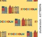 stockholm seamless pattern....   Shutterstock .eps vector #637788496
