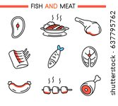 fish and meat icon set.... | Shutterstock .eps vector #637795762