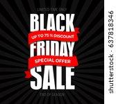 black friday sale inscription...   Shutterstock . vector #637818346