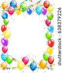 birthday theme  frame of flying ... | Shutterstock . vector #638379226