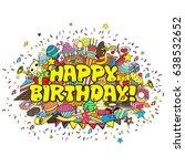 birthday party hand drawn... | Shutterstock . vector #638532652