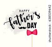 happy father's day vector... | Shutterstock .eps vector #638539642