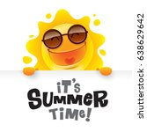 it s summer time  summer sun... | Shutterstock .eps vector #638629642