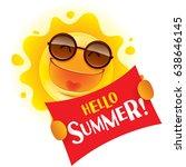 hello summer  summer sun... | Shutterstock .eps vector #638646145