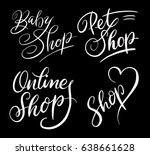 baby shop and pet shop hand... | Shutterstock .eps vector #638661628