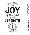 do not grieve the joy of the... | Shutterstock .eps vector #638735035