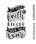 Let Your Faith Be Bigger Than...