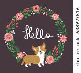 vector illustration of corgi... | Shutterstock .eps vector #638929816