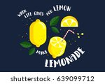 when life gives you lemons ... | Shutterstock .eps vector #639099712