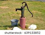 old water pump  | Shutterstock . vector #639133852