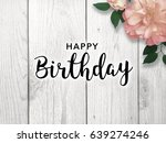 happy birthday text with flower | Shutterstock . vector #639274246