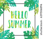 hello summer. tropical leaves... | Shutterstock .eps vector #639506896