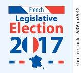 french legislative election.... | Shutterstock .eps vector #639556942