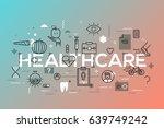 healthcare  medicine  medical... | Shutterstock .eps vector #639749242