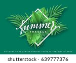 travels summer banner tropical... | Shutterstock .eps vector #639777376