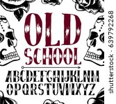old school tattoo style font....   Shutterstock .eps vector #639792268