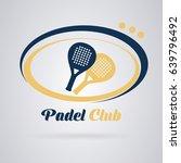 logo padel tennis  racquets to... | Shutterstock .eps vector #639796492