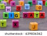 the words big data on wooden... | Shutterstock . vector #639836362