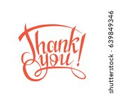 thank you sign.hand drawn... | Shutterstock .eps vector #639849346