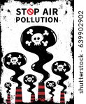 stop air pollution with skull... | Shutterstock .eps vector #639902902