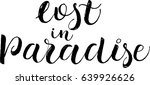lost in paradise  postcard.... | Shutterstock .eps vector #639926626
