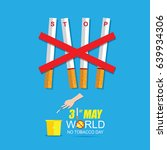 world no tobacco day may 31 | Shutterstock .eps vector #639934306