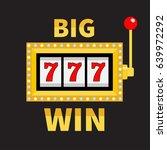 big win text slot machine.... | Shutterstock .eps vector #639972292