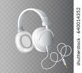realistic white headphones on a ... | Shutterstock .eps vector #640014352