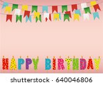 colorful happy birthday candles.... | Shutterstock .eps vector #640046806