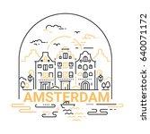 amsterdam   modern vector line... | Shutterstock .eps vector #640071172