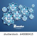 ramadan kareem beautiful... | Shutterstock .eps vector #640080415