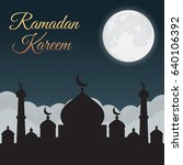 ramadan kareem. night sky with... | Shutterstock .eps vector #640106392