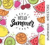 hello summer inscription on the ... | Shutterstock .eps vector #640117282