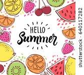 hello summer inscription on the ... | Shutterstock .eps vector #640117282