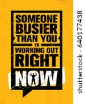 someone busier than you is... | Shutterstock .eps vector #640177438