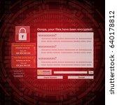 malware ransomware wannacry... | Shutterstock .eps vector #640178812