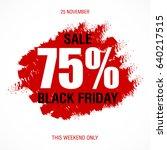 black friday sale inscription... | Shutterstock . vector #640217515