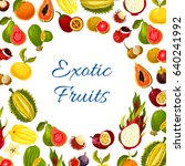 exotic fruits vector poster of... | Shutterstock .eps vector #640241992